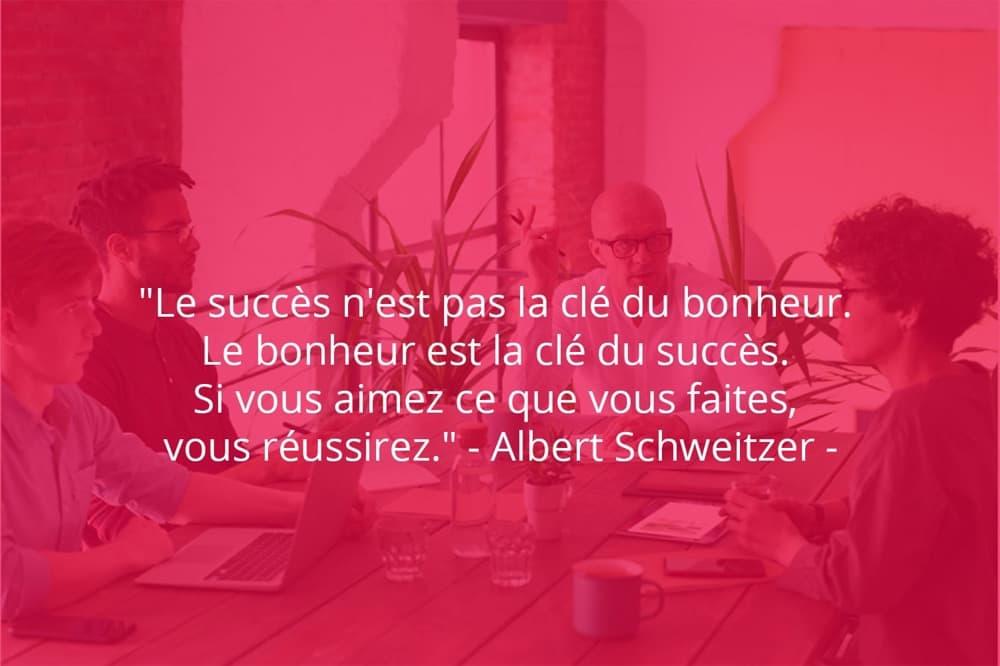 Citation de Albert Schweitzer sur le succès et le bonheur.