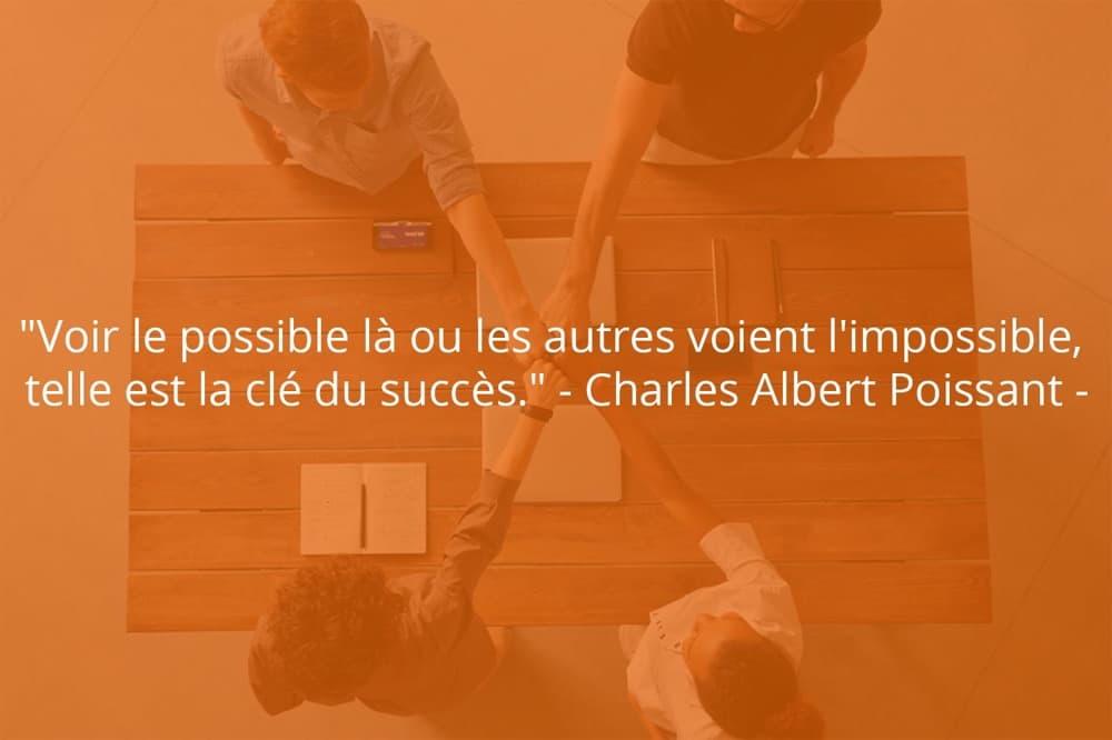 Citation de Charles Albert Poissant sur le succès dans le travail.