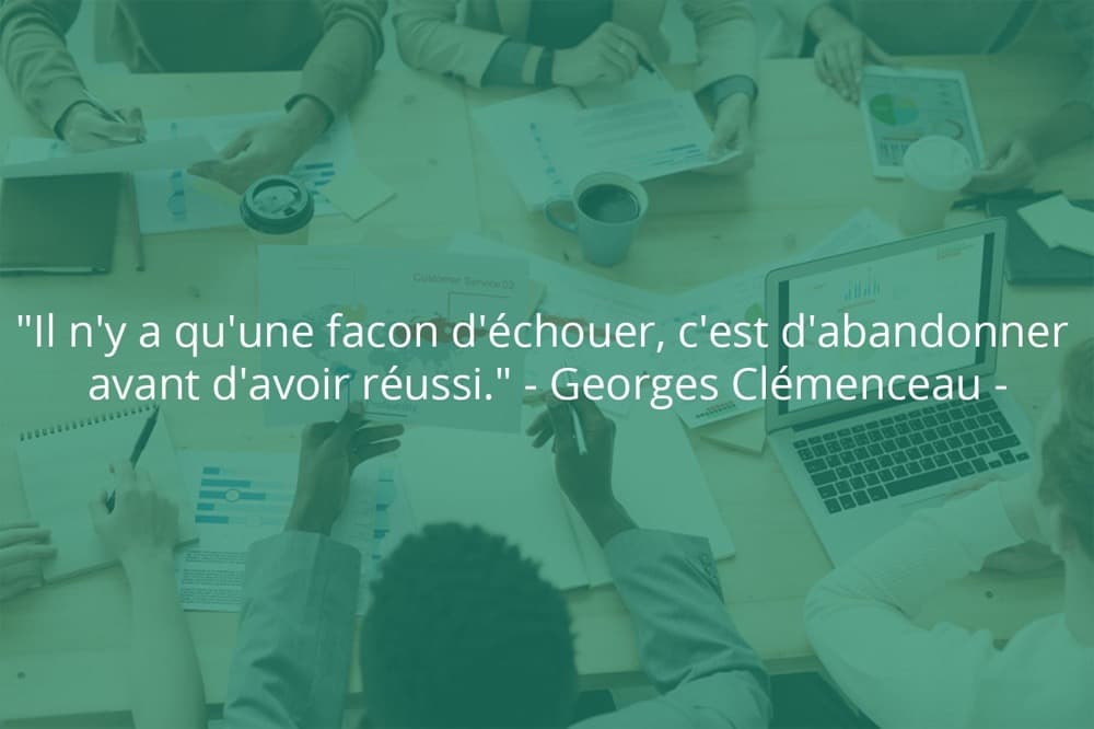 Citation de Georges Clémenceau sur le succès et l'abandon.