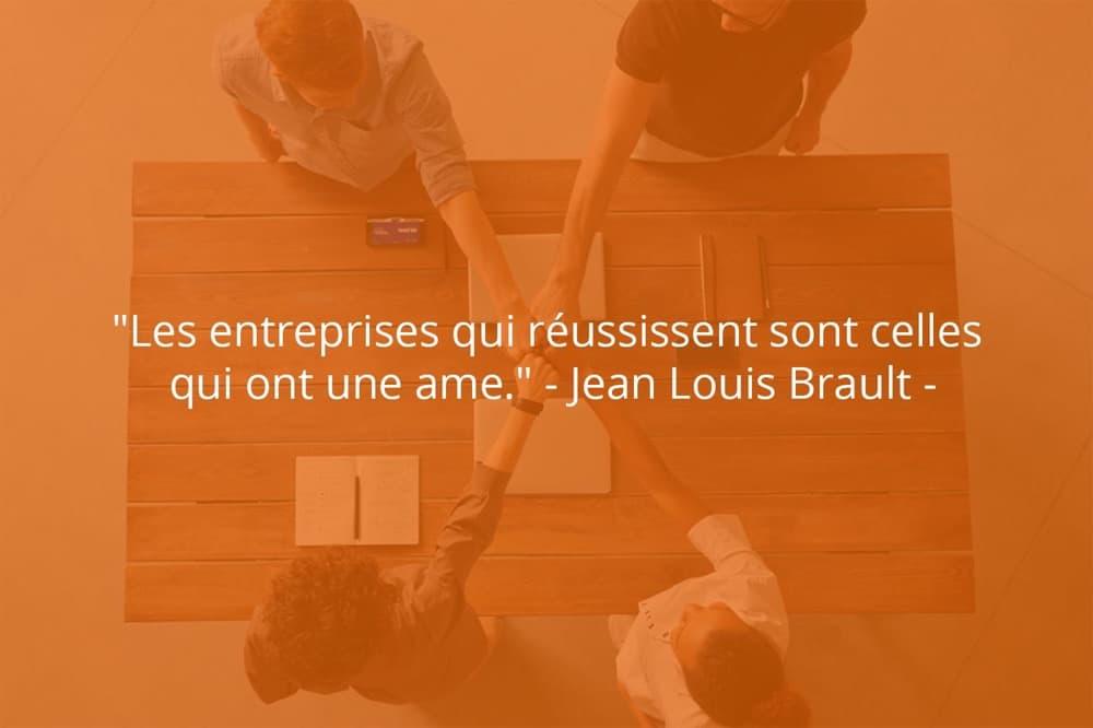 Citation de Jean Louis Brault sur le succès d'une équipe.