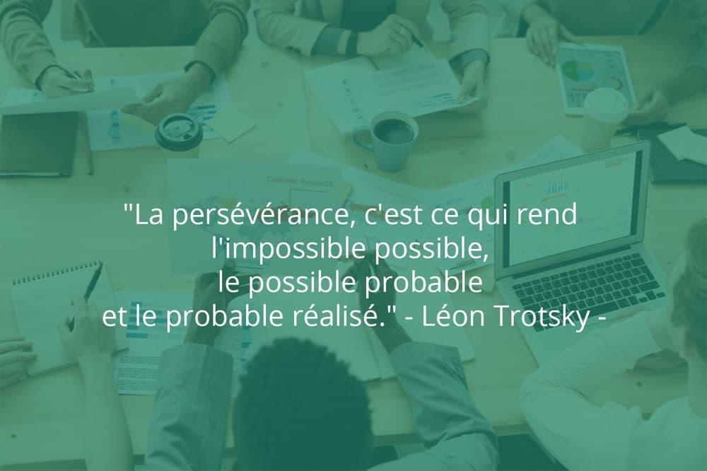 Citation de Léon Trotsky sur le succès et la persévérance.