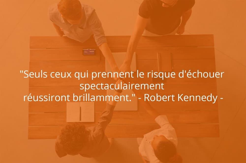 Citation de Robert Kennedy sur le succès et la prise de risque.