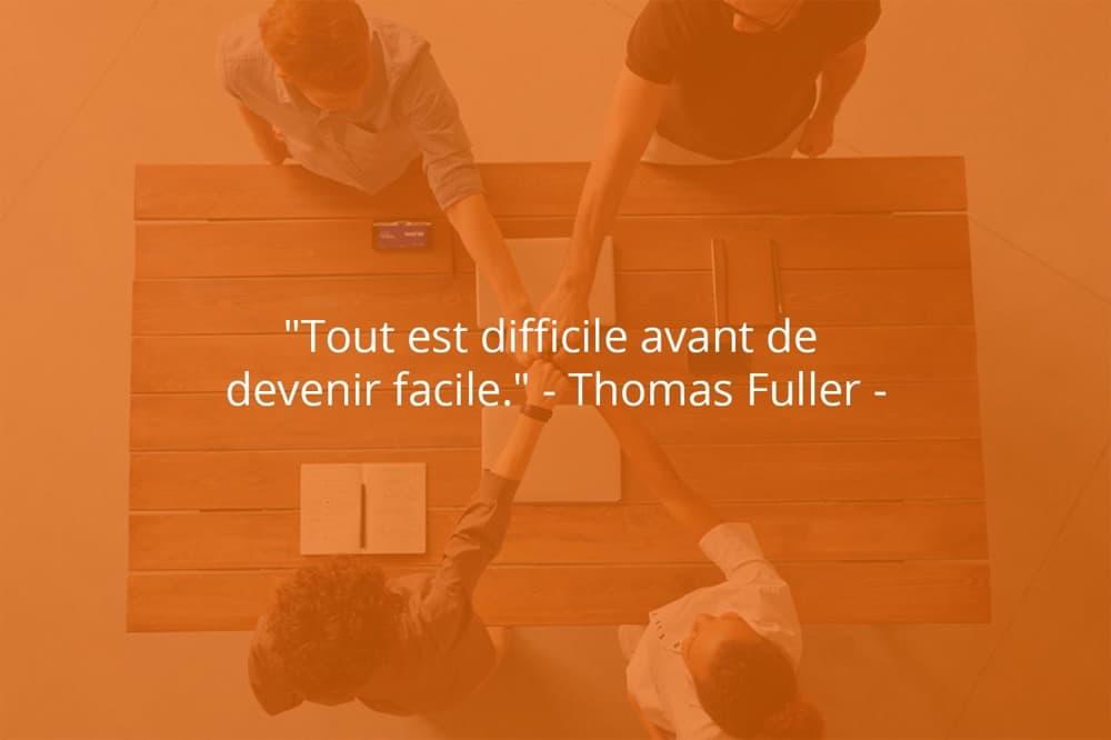Citation de Thomas Fuller sur le succès et la difficulté.