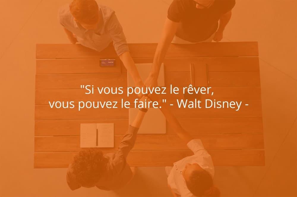 Citation de Walt Disney sur le succès et le rêve.