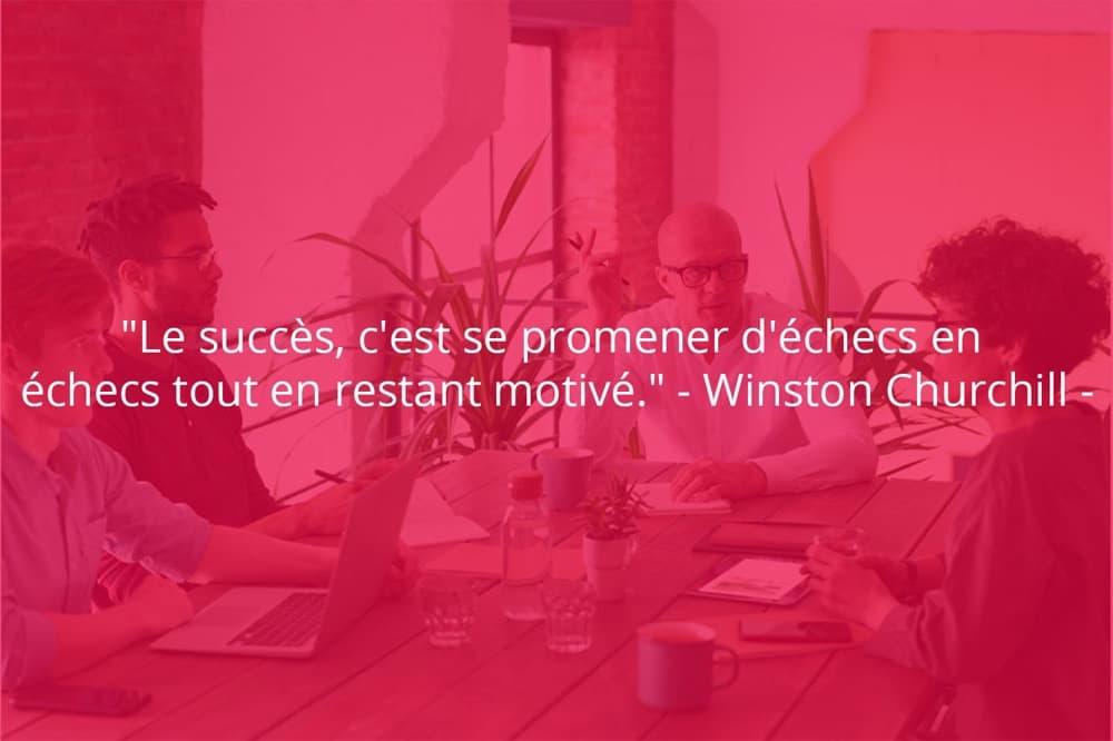 Citation de Winston Churchill sur le succès et la motivation.