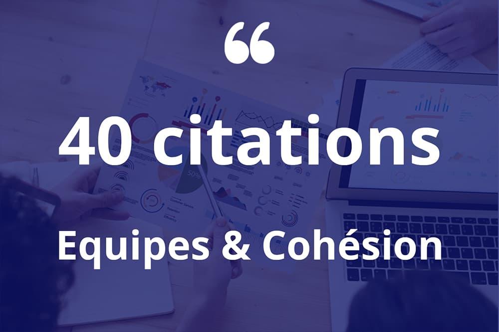 citations cohesion equipe