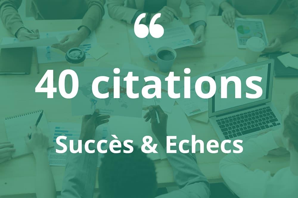 citations succes echecs entreprise