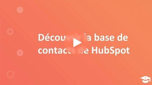 Découvrir la base de contacts de HubSpot